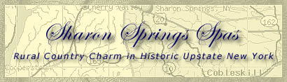 Sharon Springs Spas - rural charm in upstate New York